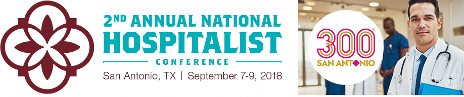 San Antonio 2nd Annual National Hospitalist