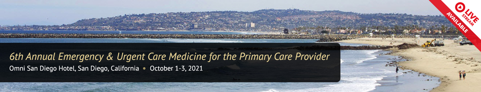 San Diego 6th Annual Emergency & Urgent Care Fall 2021 Conference