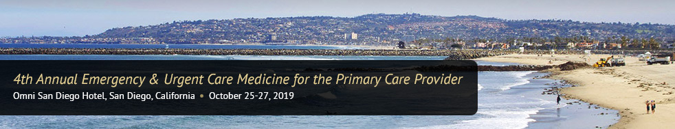San Diego 4th Annual Emergency & Urgent Care Fall 2019 Conference
