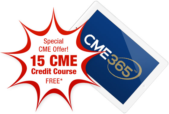 Special CME Offer of a 15 Credit Course