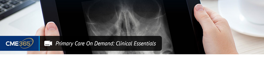 Primary Care On Demand: Clinical Essentials