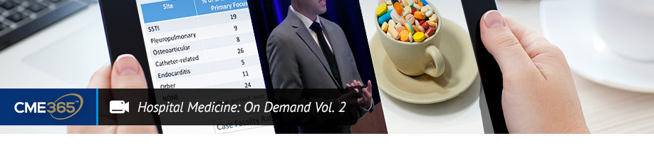 Hospital Medicine: On Demand Vol. 2 Options
