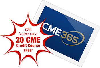 25th Anniversary! 20 CME Credit Course Free!